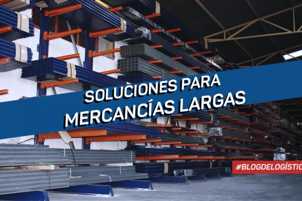 Soluciones para almacenar mercancías largas